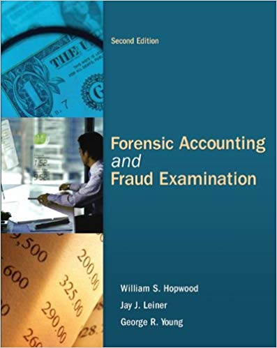 solution manual for Forensic Accounting and Fraud Examination 2nd Edition by Hopwood的图片 1