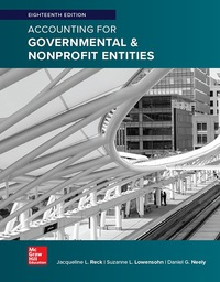 solution manual for Accounting for Governmental & Nonprofit Entities 18th Edition