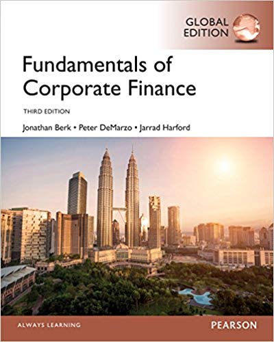solution manual for Fundamentals of Corporate Finance 3rd Global Edition by Jonathan Berk