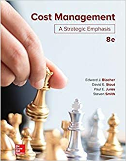 solution manual for Cost Management: A Strategic Emphasis 8th Edition by Edward Blocher的图片 1