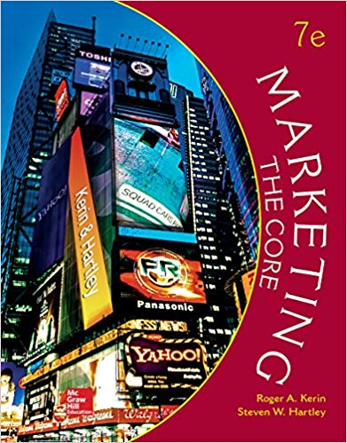 Instructor Solution Manual for Marketing: The Core 7th Edition by Roger Kerin