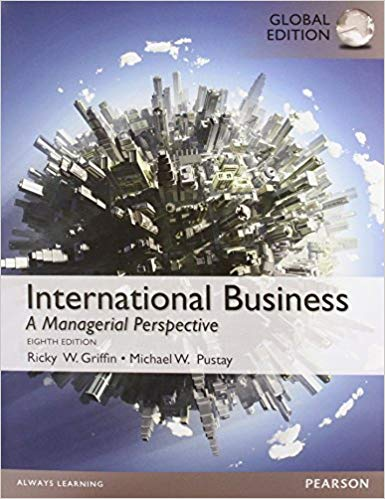 test bank for International Business Global 8th Edition by Griffin的图片 1