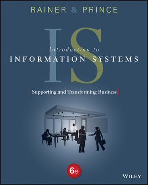 solution manual for Introduction to Information Systems 6th Edition by R. Kelly Rainer的图片 1