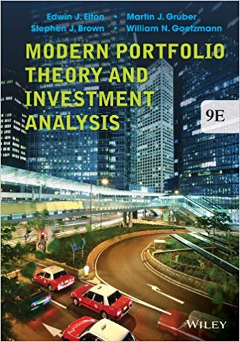 test bank for Modern Portfolio Theory and Investment Analysis 9th Edition by Edwin J. Elton