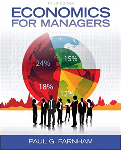 test bank for Economics for Managers 3rd Edition by Paul G. Farnham的图片 1
