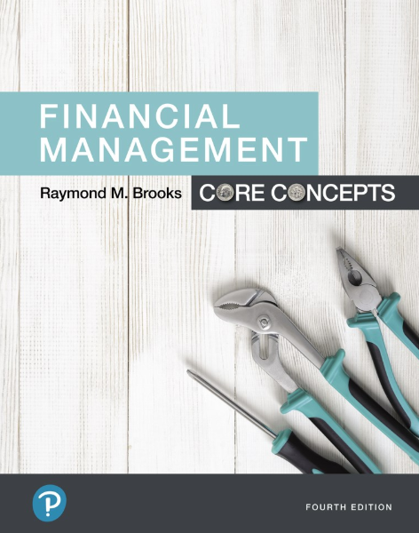 test bank for Financial Management: Core Concepts 4th Edition by Raymond Brooks