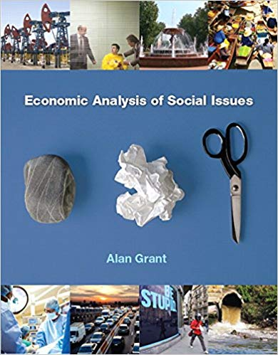 solution manual for Economic Analysis of Social Issues 1st Edition by Alan Grant的图片 1