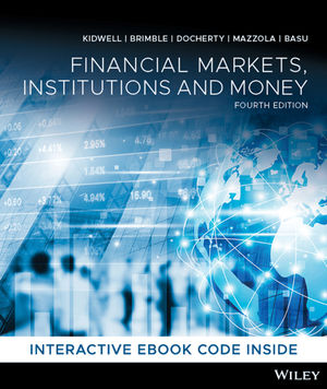 test bank for Financial Markets, Institutions and Money 4th Edition by David S. Kidwell的图片 1