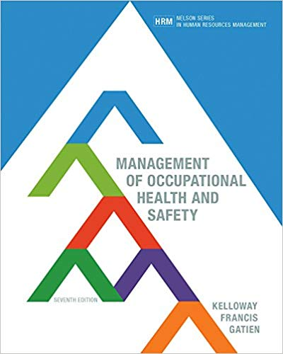 Test Bank for Management of Occupational Health and Safety Canadian 7th Edition by Kelloway Francis