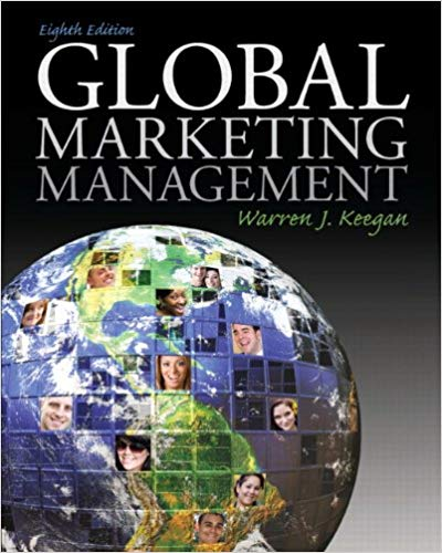 Test bank for Global Marketing Management 8th Edition by Warren J. Keegan的图片 1