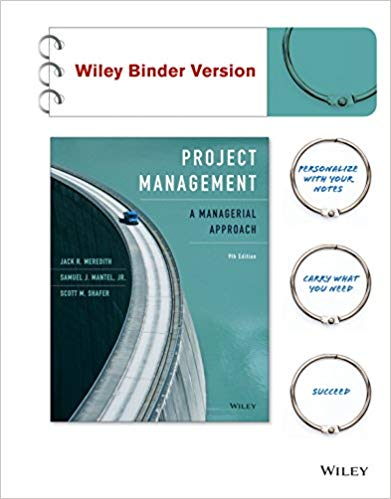 Solution manual for Project Management: A Managerial Approach 9th Edition by Jack R. Meredith