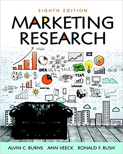 test bank for Marketing Research 8th Edition by Alvin C. Burns