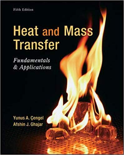 Solution manual for Heat and Mass Transfer: Fundamentals and Applications 5th Edition by Cengel Dr