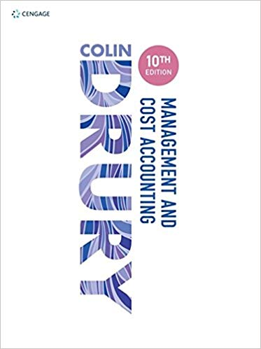 Test bank for Management and Cost Accounting 10th Edition by Colin Drury的图片 1