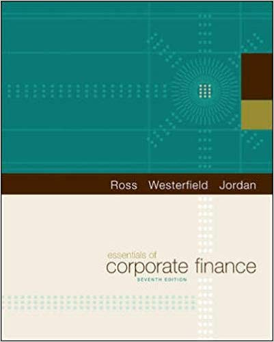 Test bank for Essentials of Corporate Finance 7th Edition by Stephen A. Ross