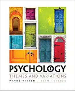 Test bank for Psychology: Themes and Variations 10th Edition by Wayne Weiten