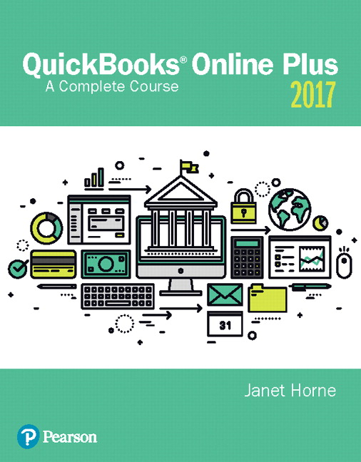 Test bank for QuickBooks® Online Plus: A Complete Course 2017 2nd Edition by Janet Horne的图片 1