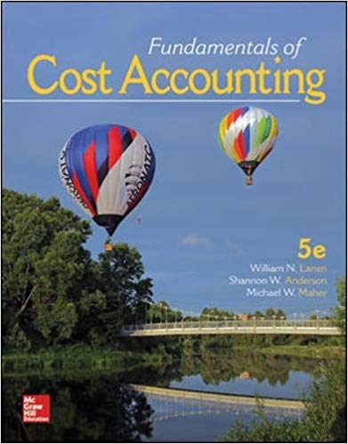 Solution manual for Fundamentals of Cost Accounting 5th Edition by Lanen Professor的图片 1