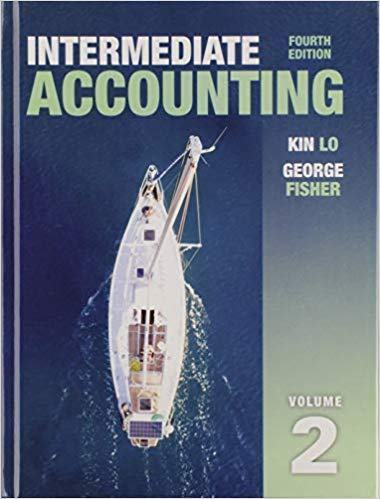 Solution manual for Intermediate Accounting Vol 2 4th Edition by Kin Lo
