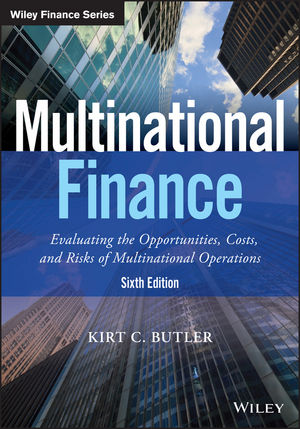 Test bank for Multinational Finance: Evaluating the Opportunities Costs and Risks of Multinational Operations 6th Edition by Kirt C. Butler