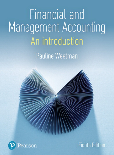 Solution manual for Financial and Management Accounting 8 edition by Pauline Weetman