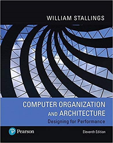 Test bank for Computer Organization and Architecture 11th Edition by William Stallings