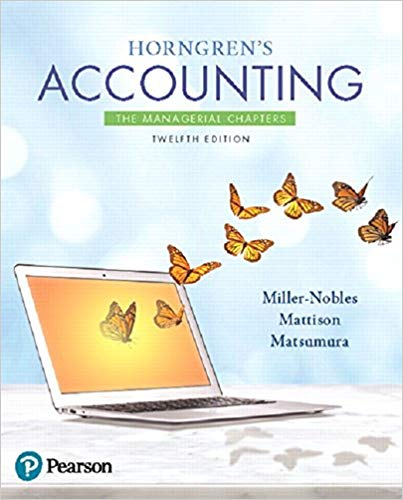Solution manual for Horngren's Accounting: The Managerial Chapters 12th Edition by Tracie Miller-Nobles