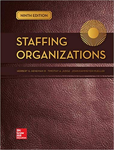 Test bank for Staffing Organizations 9th Edition by Herbert Heneman III