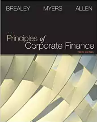 Solution manual for Principles of Corporate Finance 10th edition by Brealey