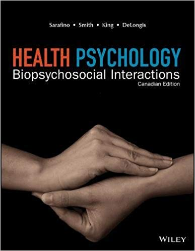 Test bank for Health Psychology 1st Canadian Edition by Edward P. Sarafino的图片 1