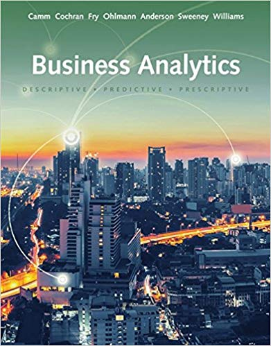 Solution manual for Business Analytics 3rd Edition by Jeffrey D. Camm的图片 1