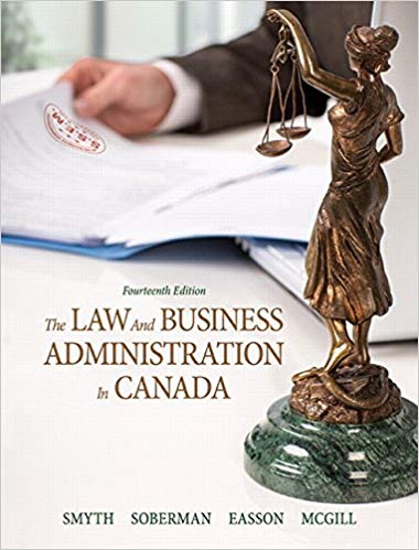 Test bank for The Law and Business Administration in Canada 14th Edition by J.E. Smyth