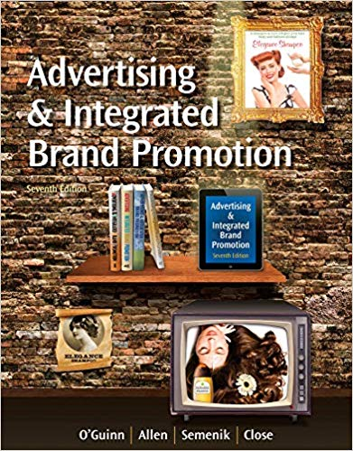 Test bank for Advertising and Integrated Brand Promotion 7th Edition by Thomas O'Guinn