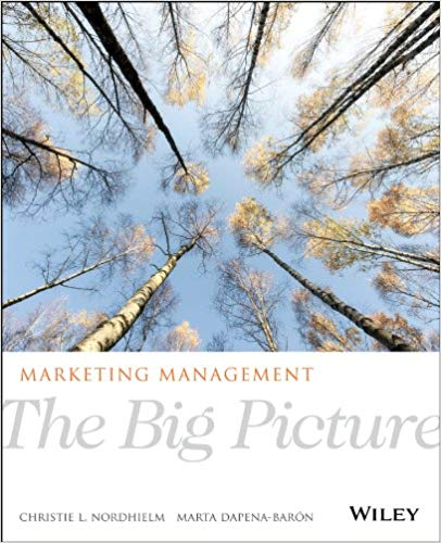 Test bank for Marketing Management: The Big Picture 1st Edition by Christie L. Nordhielm的图片 1