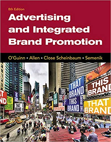 Test bank for Advertising and Integrated Brand Promotion 8th Edition by Thomas O'Guinn的图片 1