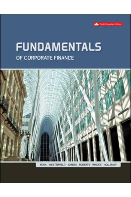 solution manual for Fundamentals of Corporate Finance 10th Canadian Edition by Ross Westerfield