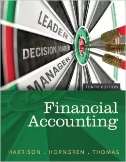 Solution manual for Financial Accounting 10th Edition by Walter T. Harrison Jr.