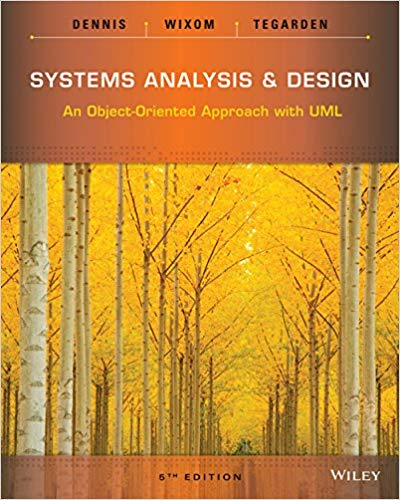 Test bank for Systems Analysis and Design: An Object-Oriented Approach with UML 5th Edition by Alan Dennis