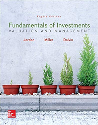 solution manual for Fundamentals of Investments Valuation and Management 8th Edition by Bradford Jordan
