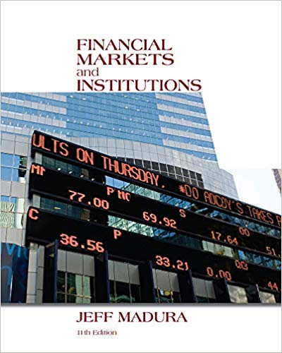 Test bank for Financial Markets and Institutions 11th Edition by Jeff Madura