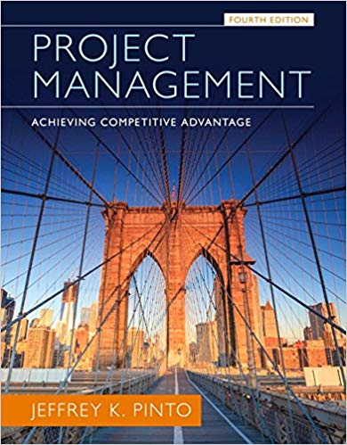 Test bank for Project Management: Achieving Competitive Advantage 4th Edition by Jeffrey K. Pinto