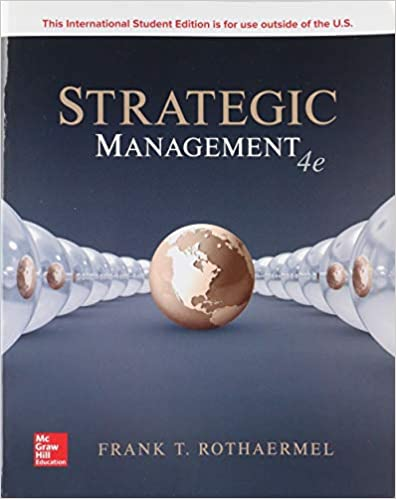 Test bank for Strategic Management 4th Edition by Frank Rothaermel