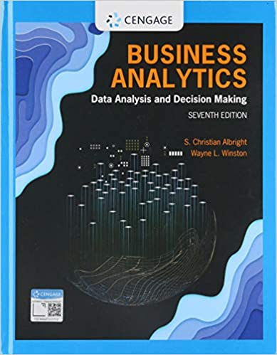 Solution manual for Business Analytics: Data Analysis & Decision Making 7th Edition by Albright的图片 1