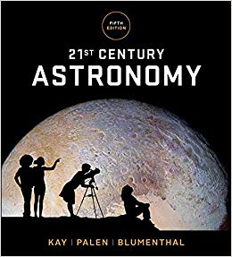 Solution manual for 21st Century Astronomy 5th Edition by Laura Kay