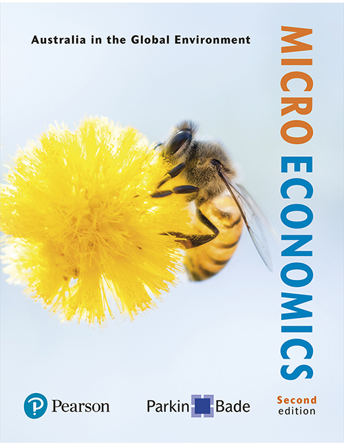 Test bank for Microeconomics: Australia in the Global Environment, 2nd Edition By Michael Parkin