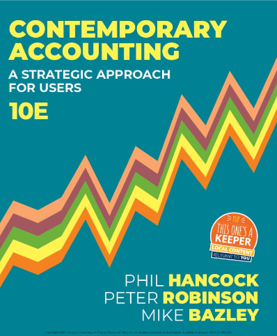 Solution manual for Contemporary Accounting: A Strategic Approach for Users 10th edition by Phil Hancock