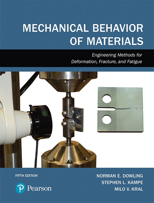 solution manual for Mechanical Behavior of Materials 5th Edition by Norman E. Dowling