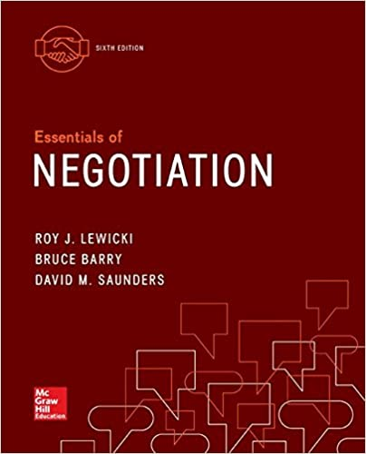 Test bank for Essentials of Negotiation 6th Edition by Roy Lewicki