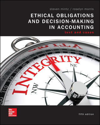 Test bank for Ethical Obligations and Decision-Making in Accounting: Text and Cases 5th Edition by Steven Mintz