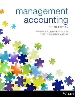 Test bank for Management Accounting 3rd Edition by Leslie G. Eldenburg